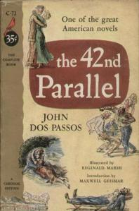 42nd Parallel by John Dos Passos