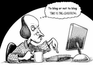 Shakespeare, to blog or not to blog
