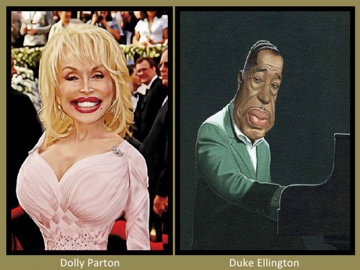 Dolly Parton and Duke Ellington