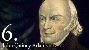 John Quincy Adams Sixth President of the United States of America