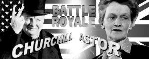 Astor vs Churchill