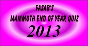 Fasab's Mammoth End Of Year Quiz 2013