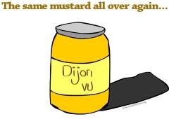 dijon vu mustard