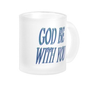 god_be_with_you