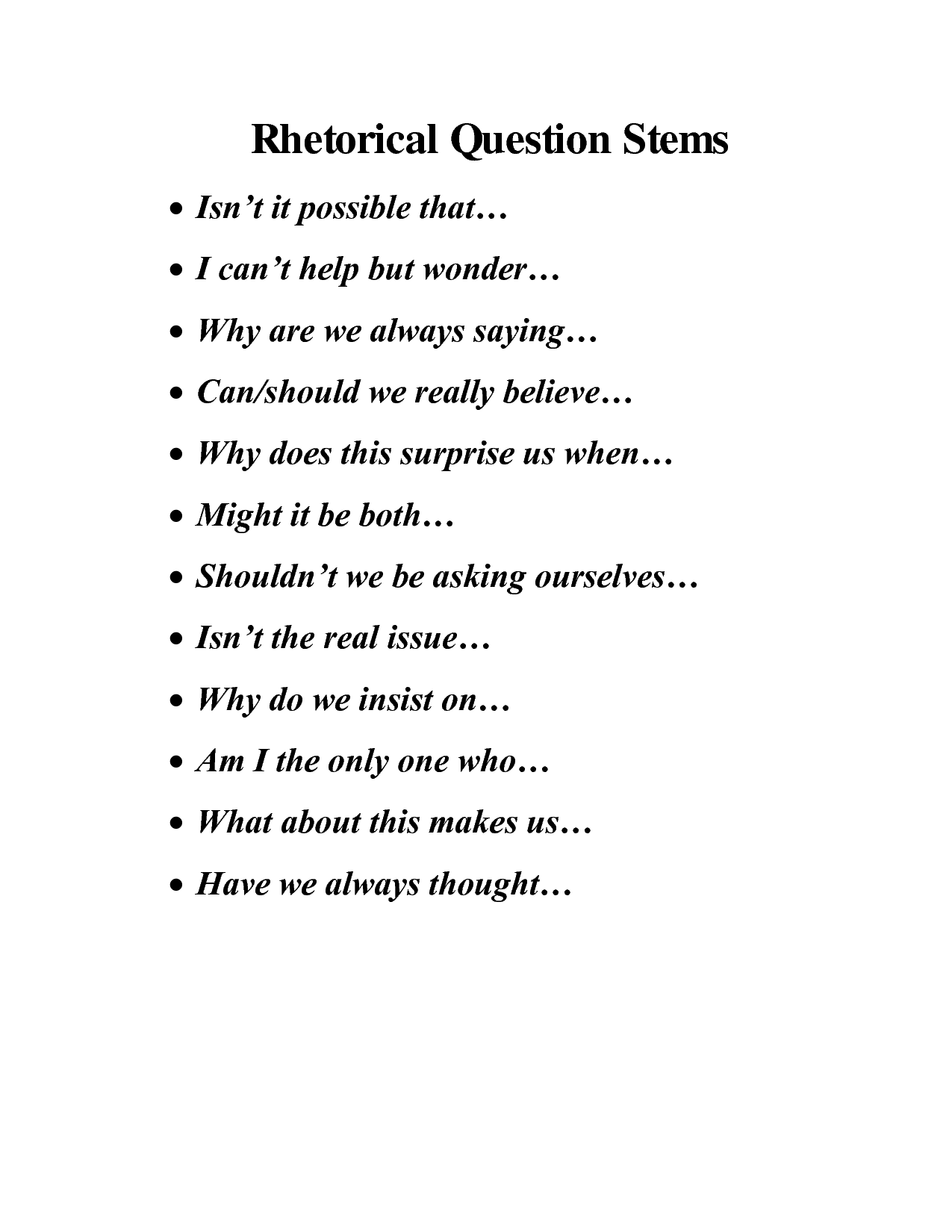 essay question starters Because students can typically answer a multiple choice item much more quickly than an essay question,  the stem should be a question or a partial sentence.