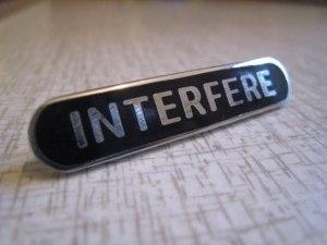 interfere