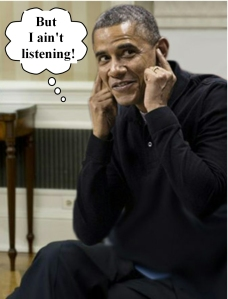 Obama - but I ain't listening text