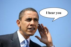 Obama -  I hear you text