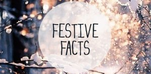 festive facts