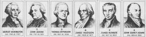 Washington, J. Adams, Jefferson, Madison, Monroe, J. Q. Adams