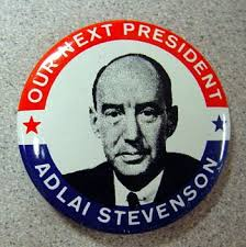 Adlai Stevenson next president button