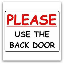 please use back door