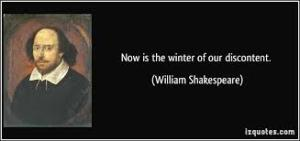 Shakespeare now is the winter of our discontent