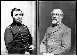 U S Grant and Robert E Lee