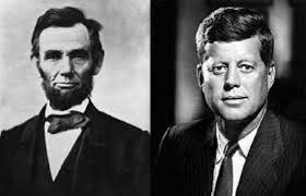 Abraham Lincoln and John F. Kennedy